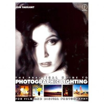 The Practical Guide to Photographic Lighting: For Film and Digital Photography