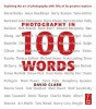 Photography in 100 words | Books | What Digital Camera